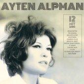 PLAK - Ayten Alpman - Türk Pop Tarihi eski 45likler (DVD Hediye)