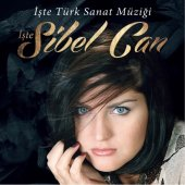 Plak Sibel Can İşte Türk Sanat Müziği (Dvd...