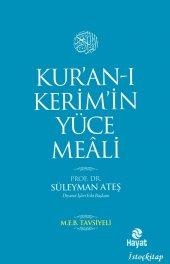 Kuran-ı Kerimin Yüce Meali (Metinsiz Meal) - Süleyman Ateş