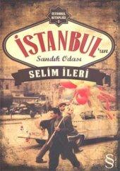 İstanbulun Sandık Odası - Selim İleri - Everest Yayınları