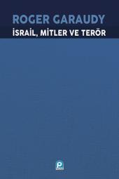 İsrail Mitler Ve Terör - Roger Garaudy - Pınar Yayınları
