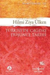Türkiye'de Çağdaş Düşünce Tarihi Eserleri VIII Hilmi Ziya Ülken