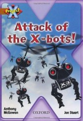 Oxford Project X Stg 11 Attack Of X Bots