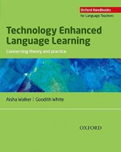 OXFORD TECHNOLOGY ENHANCED LANGUAGE LEARNING