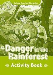 OXFORD ORI 3:DANGER IN THE RAINFOREST AB