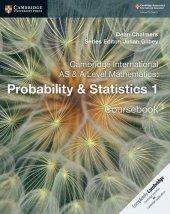Cambridge Probability & Statistics 1 Coursebook+ Practice Book