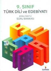 9.Sınıf Türk Dili Edebiyatı Konu Özetli Soru Banka - Supara Yayınları