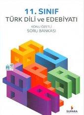 11.Sınıf Türk Dili Edebiyatı Konu Özetli Soru Bank - Supara Yayınları