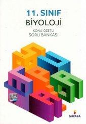 11. Sınıf Biyoloji Konu Özetli Soru Bankası - Supara Yayınları