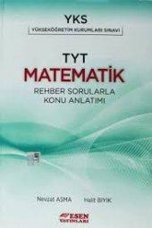 Tyt Matematik Rehber Konu Anlatımlı Soru Bankası - Esen Yayınları