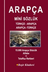 Türçe Arapça / Arapça Türkçe Mini Sözlük - Beşir Kitabevi