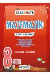 8.Sınıf Classmate Matematik Konu Anlatımı - Okyanus Yayınları