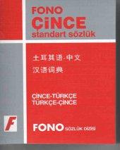Çince Standart Sözlük - Fono Yayınevi