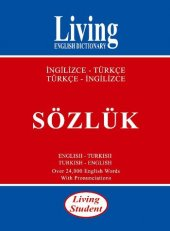 Living Student İngilizce  Türkçe Sözlük - Living English Dictionary