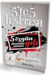 5 Te 5 It S Fresh 5 Özgün Yds Deneme Sınavı - Pelikan Yayınları