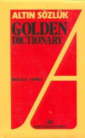 Altın Sözlük Golden Dictionary İngilizce Türkçe - Altın Kitaplar Yayınevi