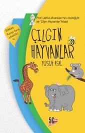 Çılgın Hayvanlar Ciltli Yusuf Asal Nesil Yayınları