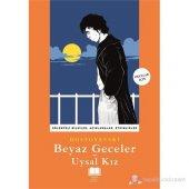 Beyaz Geceler - Uysal Kız-Fyodor Mihayloviç Dostoyevski