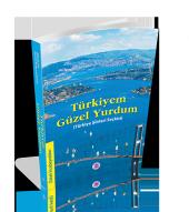 Koza Yayın Türkiyem Güzel Yurdum (Türkiye Şiirleri Seçkisi)