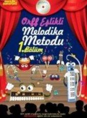 Müzik Serüveni Orff Eşlikli Melodika Metodu 1....