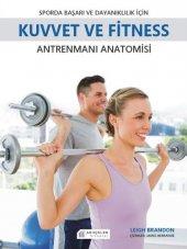 Sporda Başarı Ve Dayanıklılık İçin Kuvvet Ve Fitness Antrenmanı Anatomisi