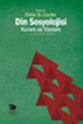 Din Sosyolojisi Kuram Ve Yöntem