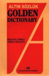Golden Dictionary (İngilizce Türkçe Türkçe İngilizce)