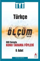 Tyt Türkçe 600 Soruyla Konu Tarama Föyleri Ölçüm Serisi