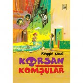 Korsan Komşular -1- Korsan Komşular / Reggie Naus (Korsan Komşular Serisi 1. Kitap)-3