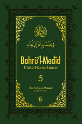 Bahrül Medid 5. Cilt - Ahmed İbn Acibe