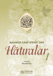 Mahmut Sami Efendiden Hatıralar -1