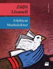Edebiyat Mutluluktur Zülfü Livaneli