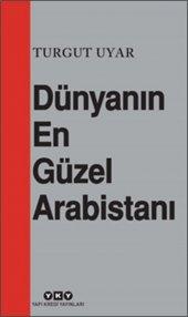 Dünyanın En Güzel Arabistanı Turgut Uyar