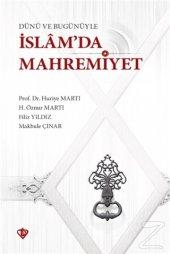 Dünü ve Bugünüyle İslamda Mahremiyet/Huriye