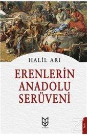 Erenlerin Anadolu Serüveni/Halil Arı