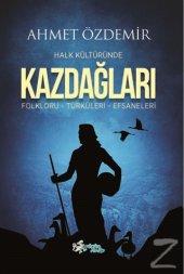 Halk Kültüründe Kazdağları Ahmet Özdemir