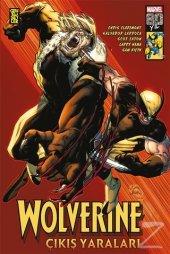 Wolverine Çıkış Yaraları Chris Claremont,larry...