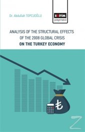 Analysis Of The Structural Effects Of The 2008 Global