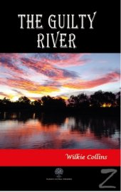 The Guilty River Wilkie Collins