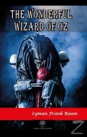 The Wonderful Wizard Of Oz Lyman Frank Baum