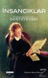 Insancıklar Fyodor Mihayloviç Dostoyevski