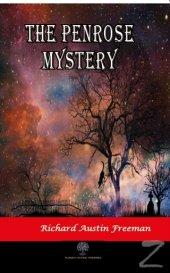 The Penrose Mystery Richard Austin Freeman