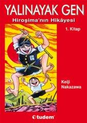 Yalınayak Gen 1 Hiroşimanın Hikayesi