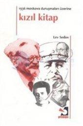 Kızıl Kitap 1936 Moskova Duruşmaları Üzerine