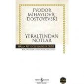 İş Kültür Fyodor Mihailoviç Dostoyevski Yeraltından Notlar Hasan Ali Yücel Klasikleri