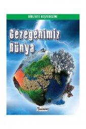 Gezegenimiz Dünya - Birlikte Keşfedelim -