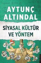 Siyasal Kültür Ve Yöntem Aytunç Altındal Destek Yayınları