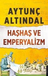 Haşhaş Ve Emperyalizm Aytunç Altındal Destek Yayınları