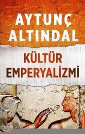 Kültür Emperyalizmi Aytunç Altındal Destek Yayınları