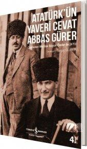 Atatürk Ün Yaveri Cevat Abbas Gürer Turgut Gürer İş Bankası Kültür Yayınları